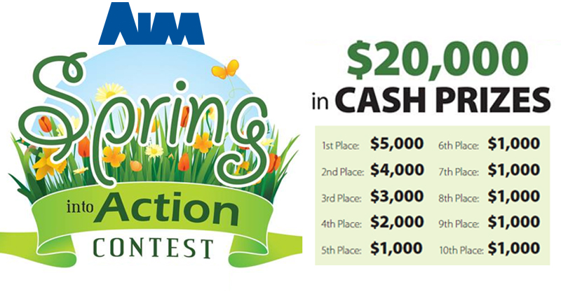 Spring Into Action Contest from The AIMCompanies