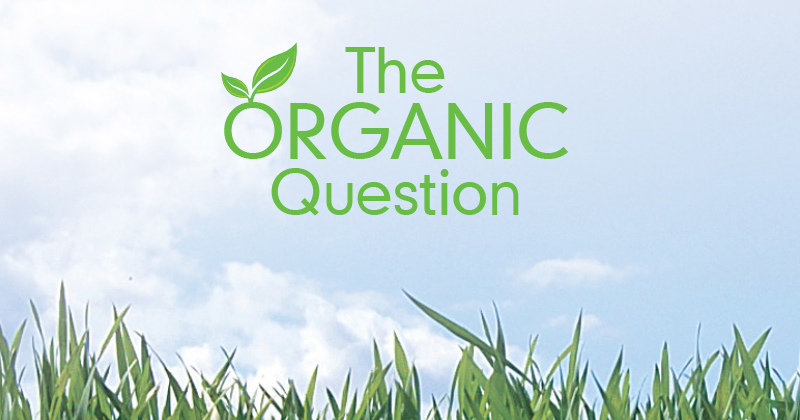 The ORGANIC Question