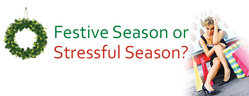 Festive Season or Stressful Season?