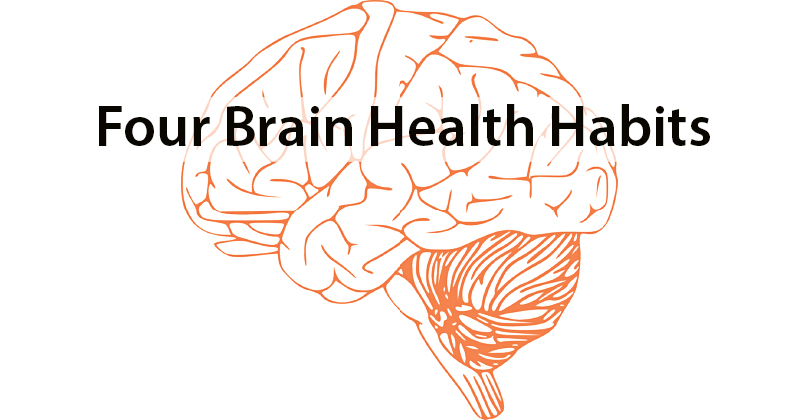 Four Brain Health Habits