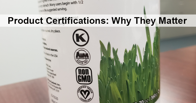 Product Certifications: Why They Matter