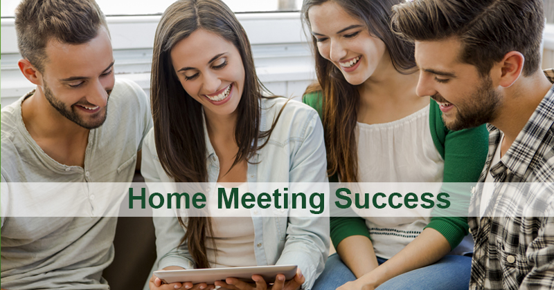 Home Meeting Success