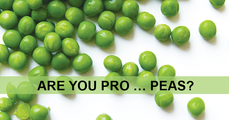 Are You Pro . . . Peas?