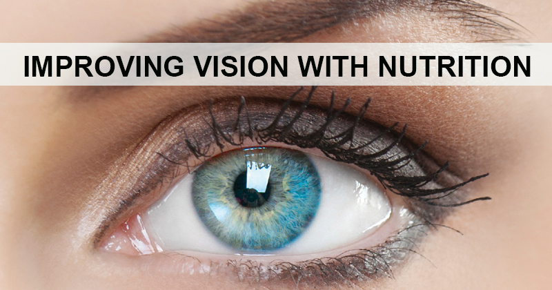 Improving Vision with Nutrition