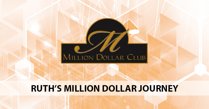 Ruth's Million Dollar Journey