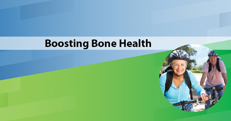 Boosting Bone Health