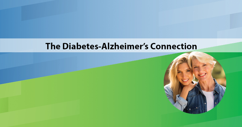 The Diabetes-Alzheimer's Connection