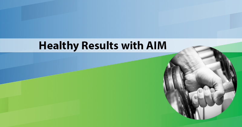 Healthy Results with AIM