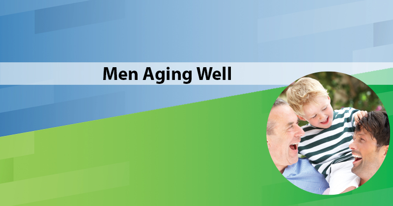 Men Aging Well