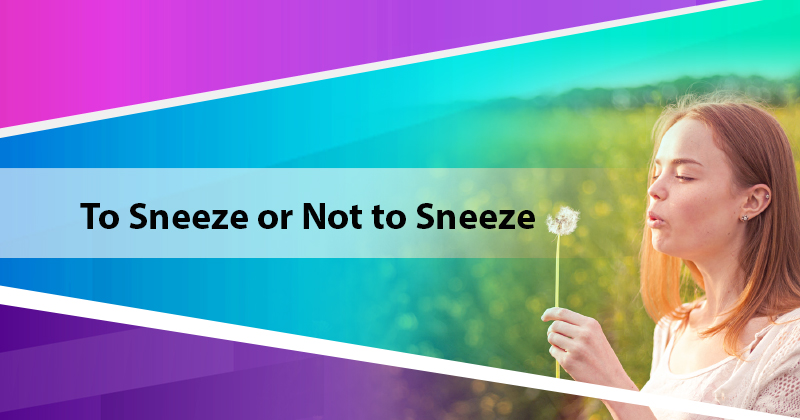 To Sneeze or Not to Sneeze